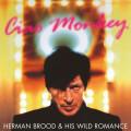LPBrood Herman & His Wild Romance / Ciao Monkey / Vinyl / Coloured