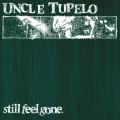 LP / Uncle Tupelo / Still Feel Gone / Vinyl / Coloured