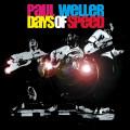 2LPWeller Paul / Days Of Speed / Vinyl / 2LP