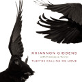 CD / Giddens Rhiannon / They're Calling Me Home