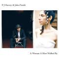LPHarvey PJ & John Parish / A Woman A Man Walked By / Vinyl