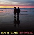 CDDrive By Truckers / Unraveling / Digipack