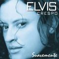 CDCrespo Elvis / Suavemente
