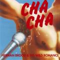 CDBrood Herman & His Wild Romance / Cha Cha