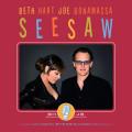 CDHart Beth & Joe Bonamassa / Seesaw