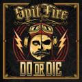 CD / Spitfire / Do or Die / Digipack