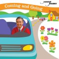 CDMister Rogers / Coming and Going