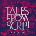 CDScript / Tales From The Script: Greatest Hits