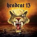 CDHeadcat 13 / Headcat 13 / Digipack