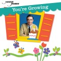 CDMister Rogers / You're Growing