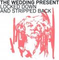 CDWedding Present / Locked Down & Stripped Back