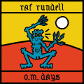 CD / Rundell Raf / O.M. Days