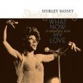 LPBassey Shirley / What Now My Love / Vinyl