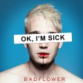 CDBadflower / Ok,I'm Sick