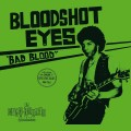 LPBloodshot Eyes / Bad Blood / Vinyl / Coloured