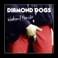 CDDiamond Dogs / Weekend Monster / Reedice 2020