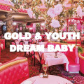CD / Gold & Youth / Dream Baby