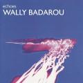 CDBadarou Wally / Echoes