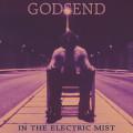 LP / Godsend / In The Electric Mist / Reedice 2021
