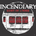 CDIncendiary / Cost of Living