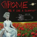 CDChrome / Feel It Like A Scientist