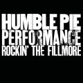 CDHumble Pie / Performance-Rockin' The Fillmore