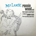 CD / Wood Ronnie Band / Mr Luck / Tribute To Jimmy Reed: Live At..
