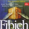 CDFibich / Works For Violin and Piano / Suk / Hála