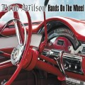 CDWilson Brad / Hands On The Wheel / Digipack