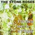 CDStone Roses / Turns Into Stone