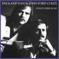 CDEngland Dan&J.F.Coley / Dowdy Ferry Road
