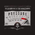 LPBryant Tyler & the Shakedown / Pressure / Vinyl / Solid Red