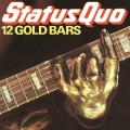 LPStatus Quo / 12 Gold Bars / Vinyl