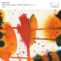 CD / Sunroof / Electronic Music Improvisations Vol. 1