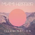 LPMiami Horror / Illumination / Vinyl