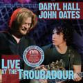 3LPHall Daryl & John Oates / Live At The Troubadour / Vinyl / 3LP