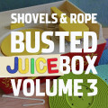 LP / Shovels & Rope / Busted Juice Box Vol.3 / Vinyl