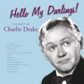 CDDrake Charlie / Hello My Darlings