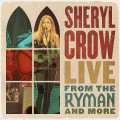 4LP / Crow Sheryl / Live From The Ryman And More / Vinyl / 4LP