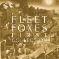"4LPFleet Foxes / First Collection 2006-2009 / Vinyl / LP+3x10"""