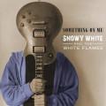 CDWhite Snowy / Something On Me