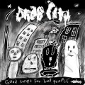 CDDrab City / Good Songs For Bad People