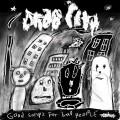 LPDrab City / Good Songs For Bad People / Vinyl