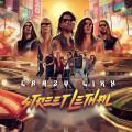 CD / Crazy Lixx / Street Lethal