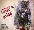 CDProject Mama Earth / Mama Earth