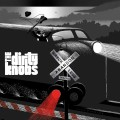CDDirty Knobs / Wreckless Abandon