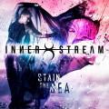 CD / Inner Stream / Stain The Sea