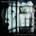 CDTwice a Man / On the Other Sideof the Mirror