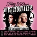 LPRaveonettes / Pretty In Black / Vinyl / Coloured