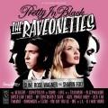 LPRaveonettes / Pretty In Black / Vinyl / Coloured